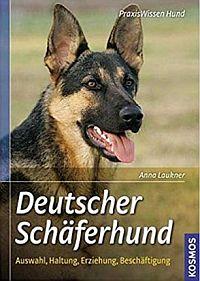 Buch Deutscher Schäferhund: Auswahl, Haltung, Erziehung, Beschäftigung (Anna Laukner)